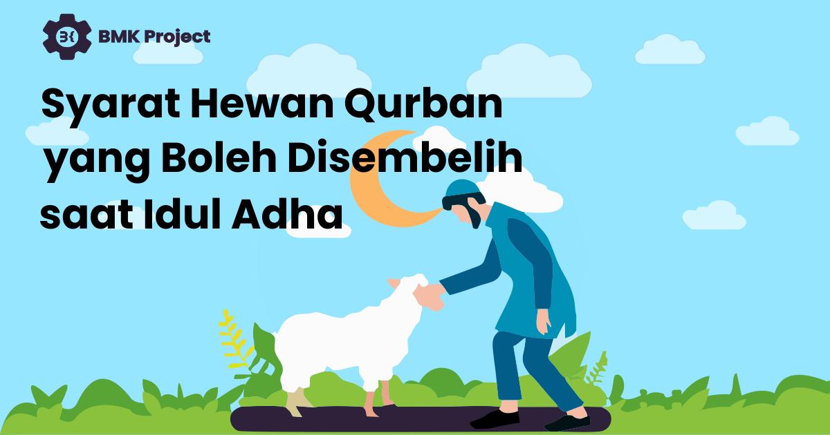 booble.id - Syarat Hewan Qurban yang Boleh Disembelih saat Idul Adha