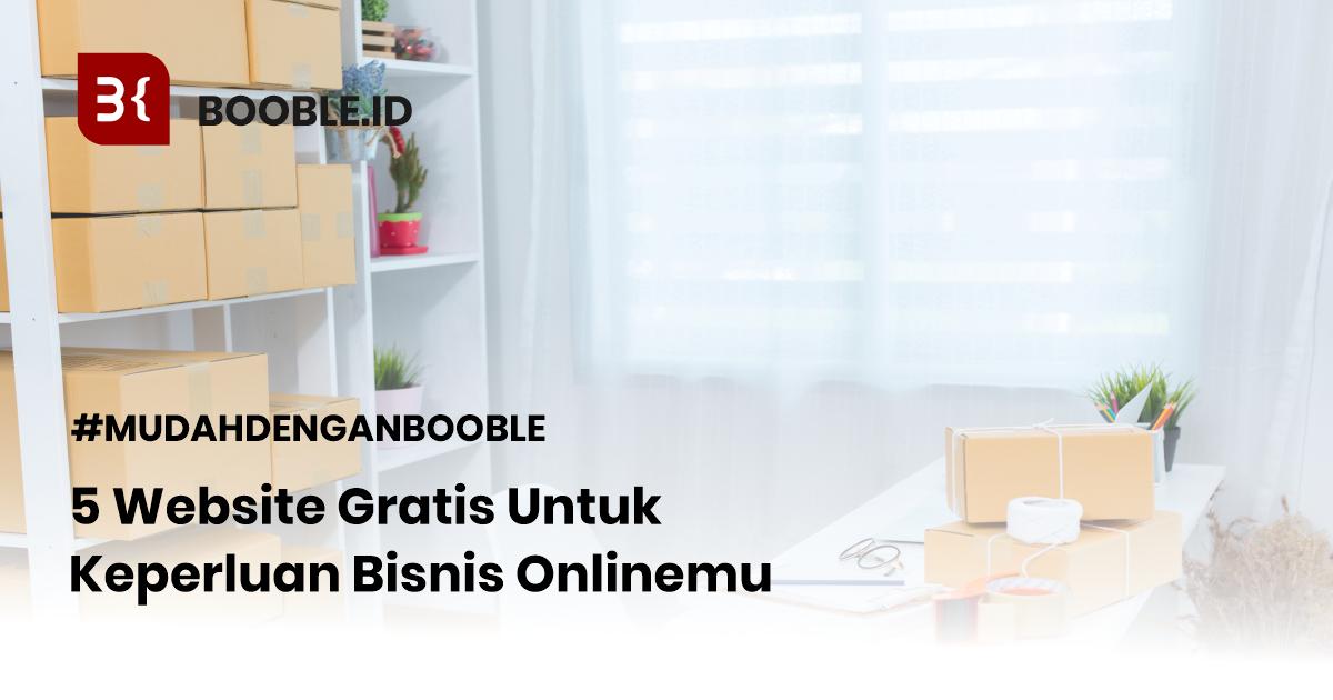 booble.id - Website Gratis Untuk Keperluan Bisnis Online mu