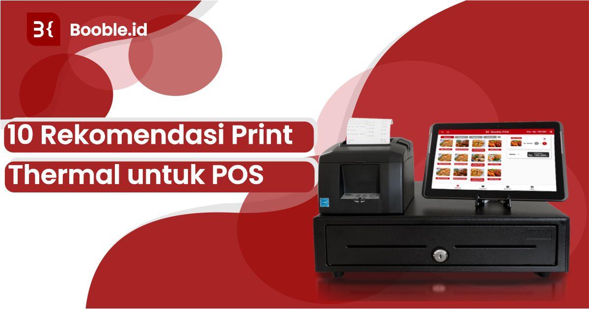 booble.id - 10 Rekomendasi Printer Thermal Buat Aplikasi Kasir