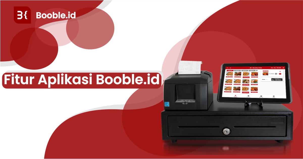 booble.id - Fitur Aplikasi Booble.id