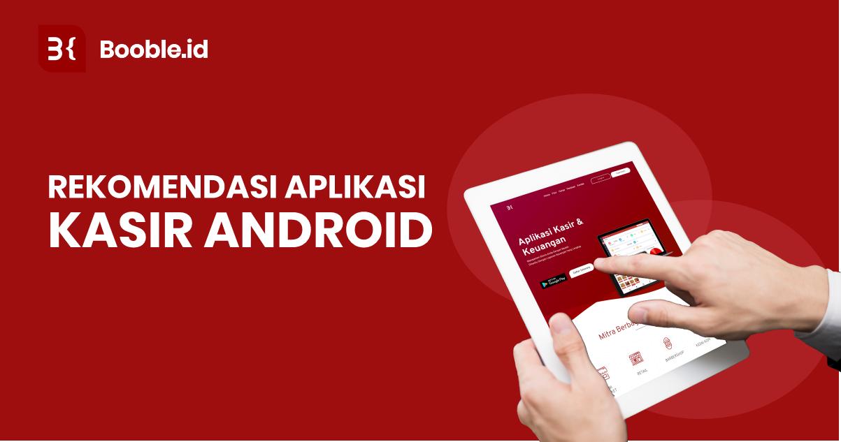 booble.id - Rekomendasi  Aplikasi Kasir Android